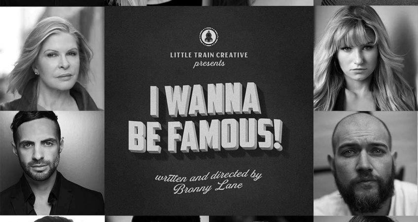 I Wanna Be Famous